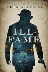 Ill-Fame by Erik Rivenes
