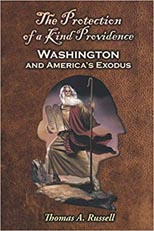 The Protection of a Kind Providence: Washington and America's Exodus