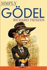 Simply Gödel by Richard Tieszen